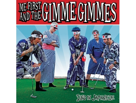 Vinil Me First & The Gimme Gimmes - Sing in Japanese