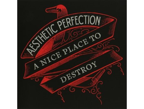 CD Aesthetic Perfection - A Nice Place To Destroy