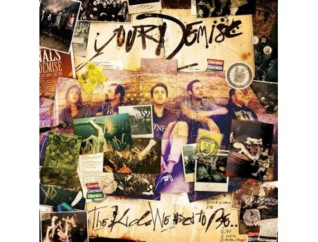 CD Your Demise - The Kids We Used To Be