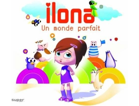 CD Ilona - Un Monde Parfait — Pop-Rock