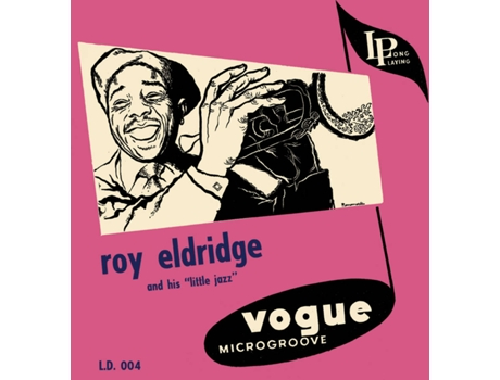 CD Roy Eldridge - Roy Eldridge And His Little Jazz — Jazz