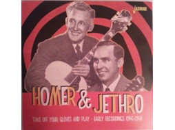 CD Homer And Jethro - Take Off Your Gloves And Play - Early Recordings 1946-1948