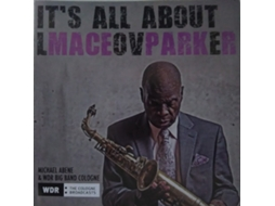 CD Maceo Parker - It's All About Love