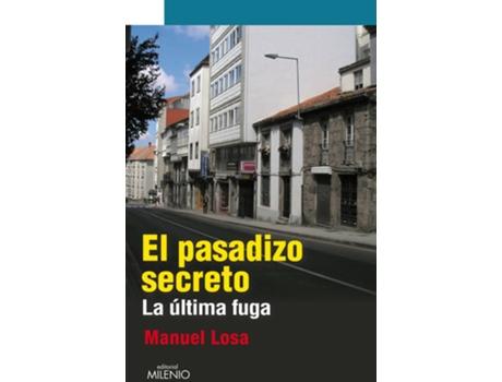 Livro El pasadizo secreto de Manuel Losa