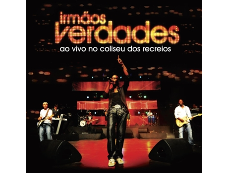 CD Irmãos Verdades - Ao Vivo No Coliseu dos Recreios — Música do Mundo