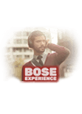 Bose Experience.