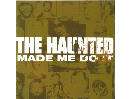 CD The Haunted - Made Me Do It