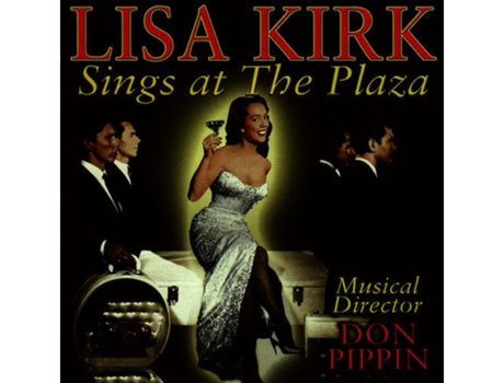 CD Lisa Kirk - Sings At The Plaza