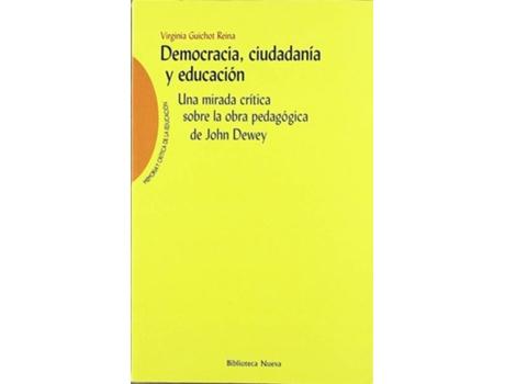 Livro Democracia Ciudadania Y Educacion de irginia Guichot Reina