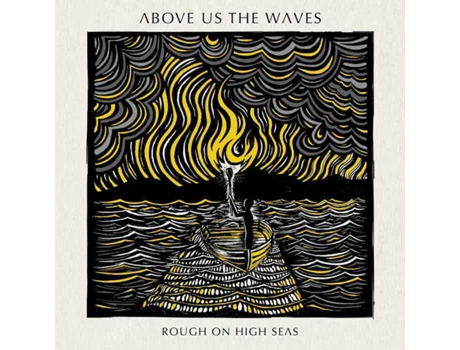 CD Above Us The Waves  - Rough On High Seas