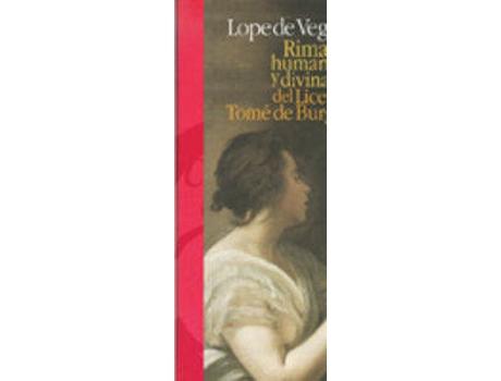Livro Rimas humanas y divinas del licenciado tomé de burguillos de Lope De Vega