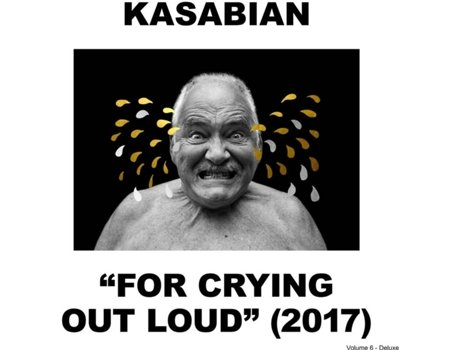 CD Kasabian - For Crying Out Loud — Pop-Rock