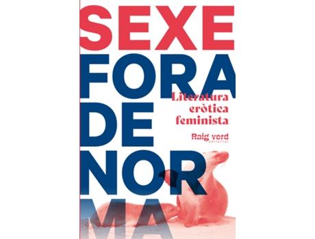 RAYO VERDE - Livro Sexe Fora De Norma de Vv. Aa. (Catalão)