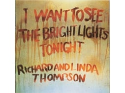 CD Richard & Linda Thompson - I Want To See The Bright Lights Tonight