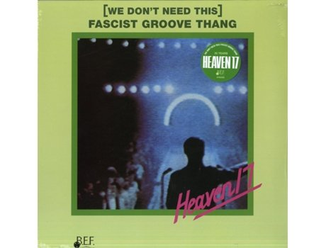 Vinil Heaven 17 - We Don't Need This Facist Groove Thang — House/Eletrónica