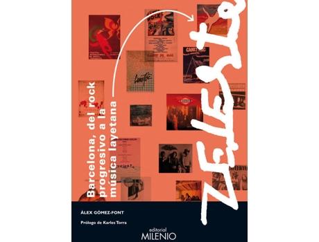 Livro Barcelona, del rock progresivo a la música layetana y Zeleste de Aloka Sala Joan Marti