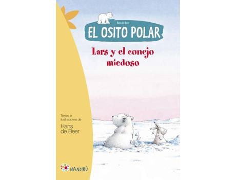 Livro Lars Y El Conejo Miedoso. El Osito Polar de Hans De Beer