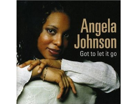 CD Angela Johnson - Got To Let It Go