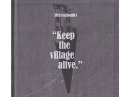 CD Stereophonics - Keep The Village Alive