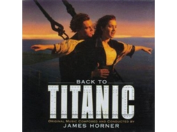 CD James Horner - Back To Titanic (Music From The Motion Picture)