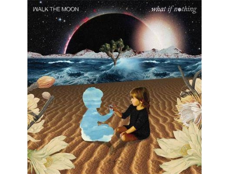 CD Walk The Moon - What If Nothing — Pop-Rock