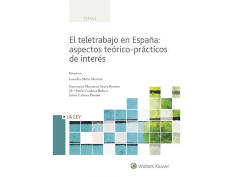WOLTERS KLUWER - Livro El Teletrabajo En España: Aspectos Teórico-Prácticos de VVAA (Espanhol)