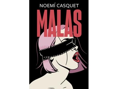EDICIONES B - Livro Malas de Noemí Casquet (Espanhol)