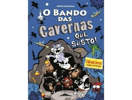 Livro O Bando das Cavernas 19: Que Susto! de Nuno Caravela (Português - 2017)
