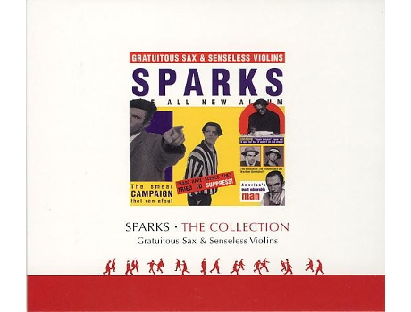 CD Sparks - The Collection Gratuitous Sax & Senseless Violins