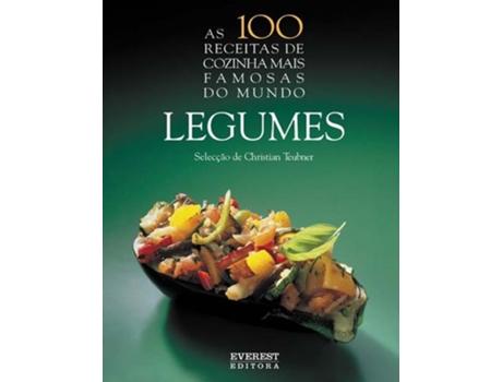 HTTPS://MBOOKS.PT/AS-100-RECEITAS-DE-COZINHA-MAIS-FAMOSAS-DO-MUNDO-LEG - As 100 receitas de cozinha  mais famosas do mundo- Legumes