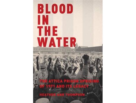 Livro Blood In The Water de Heather Ann Thompson