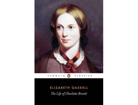 Livro The Life Of Charlotte Bronte de Elizabeth Gaskell