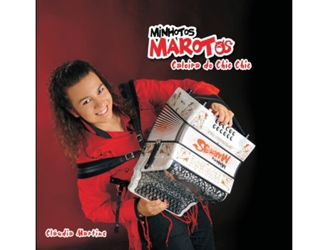 CD Minhotos Marotos - A Caloira do Chic Chic — Portuguesa