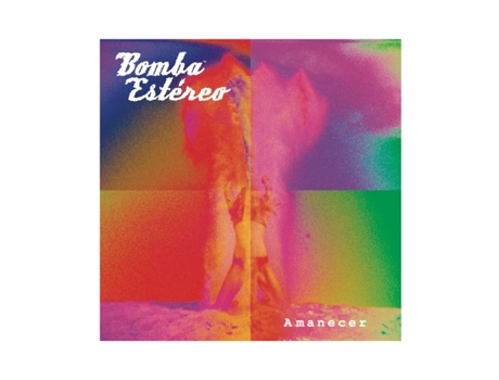 CD Bomba Estereo Amanecer — Pop-Rock