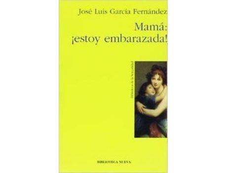 Livro Mama Estoy Embarazada de Jose Luis Garcia Fernandez (Espanhol)