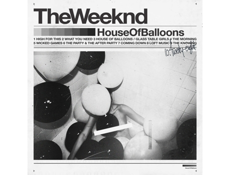 Vinil The Weeknd: House Of Balloons — Pop-Rock