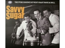 CD Savvy Sugar - The Pure Essence Of West Coast Rock & Roll