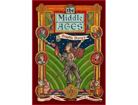 Livro The Middle Ages: A Graphic History de Eleanor Janega (Inglês)