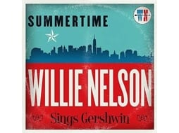 CD Willie Nelson - Summertime: Willie Nelson Sings Gershwin — Soul / Hip-Hop / ReB
