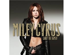 CD Miley Cyrus - Can't be Tamed — Pop-Rock