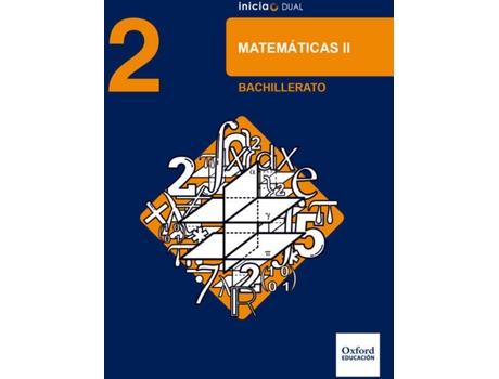 Livro Inicia Dual Matemáticas. 2.º Bachillerato. Libro Del Alumno
