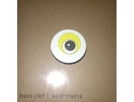 Vinil Bass Clef - Acid Tracts