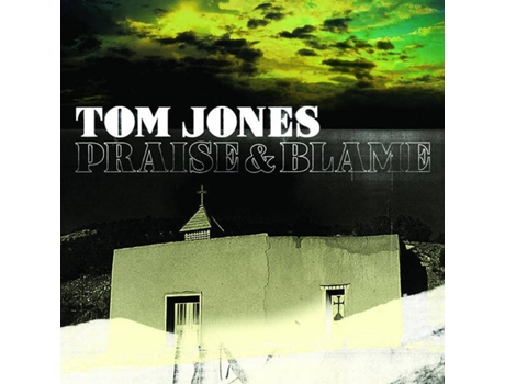 CD Tom Jones - Praise and Blame — Pop-Rock
