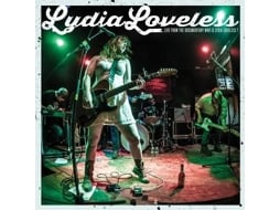 Vinil Lydia Loveless - Live From The Documentary Who Is Lydia Loveless?