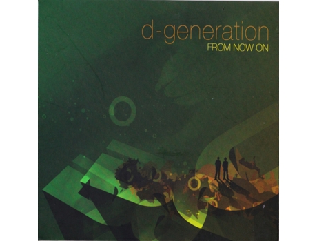 CD D- Generation - From Now On — House / Electrónica