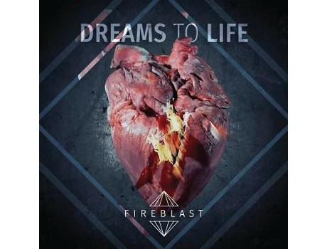 CD Fireblast - Dreams To Life