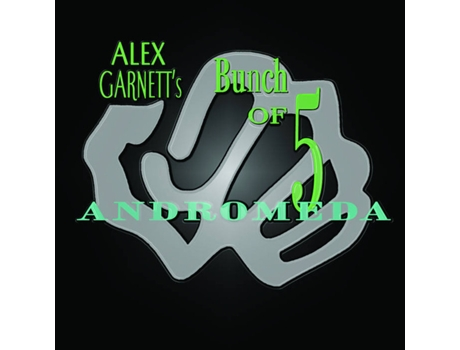 CD Alex Garnett's Bunch Of Five - Andromeda