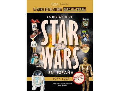 DIABOLO EDICIONES - Livro Historia De Star Wars En España 1977 1998 de Jose Gracia (Espanhol)