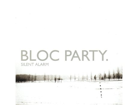 CD Bloc Party - Silent Alarm