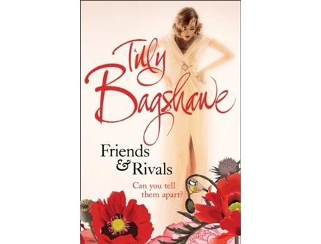 Livro Friends And Rivals de Tilly Bagshawe